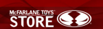 McFarlane Toys Store